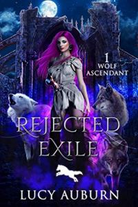 Rejected Exile by Lucy Auburn