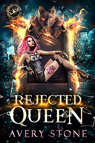 Rejected Queen by Avery Stone