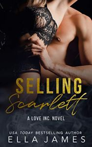 Selling Scarlett by Ella James