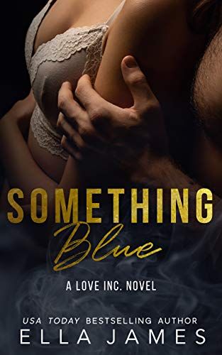 Something Blue by Ella James
