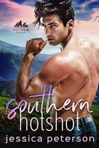 Southern Hotshot by Jessica Peterson