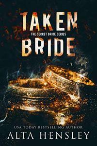 Taken Bride by Alta Hensley