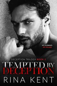 Tempted by Deception by Rina Kent