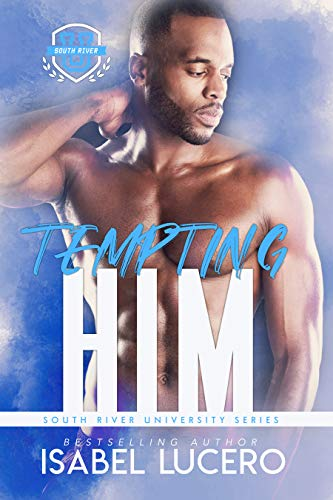 Tempting Him by Isabel Lucero