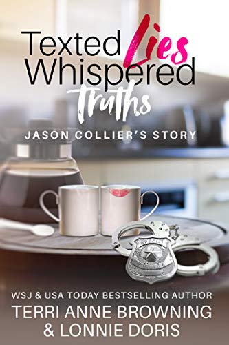 Texted Lies, Whispered Truths by Terri Anne Browning
