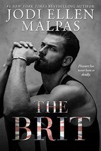 The Brit by Jodi Ellen Malpas