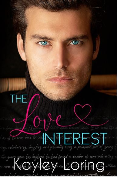The Love Interest by Kayley Loring