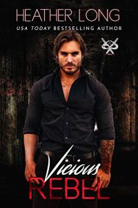 Vicious Rebel by Heather Long