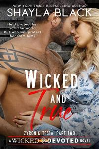 Wicked and True by Shayla Black