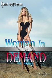 Woman In Demand by Erin R Flynn