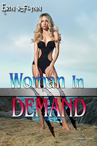 Woman In Demand by Erin R Flynn