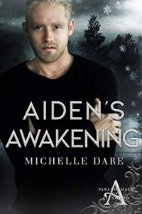 Aiden's Awakening by Michelle Dare