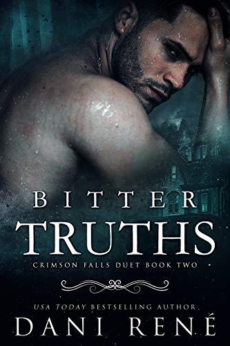 Bitter Truths by Dani René