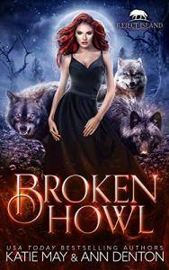 Broken Howl by Katie May