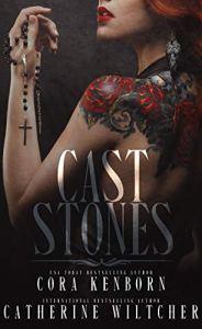 Cast Stones by Cora Kenborn