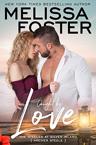 Caught by Love by Melissa Foster