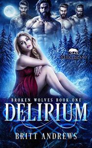 Delirium by Britt Andrews