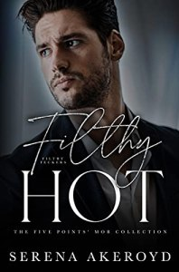 Filthy Hot by Serena Akeroyd