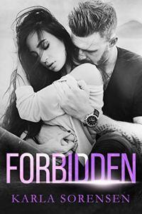 Forbidden by Karla Sorensen