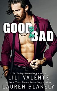 Good To Be Bad by Lili Valente