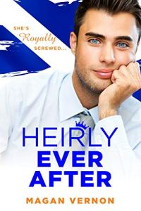 Heirly Ever After by Magan Vernon