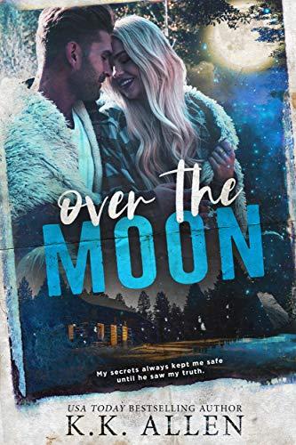 Over the Moon by K.K. Allen