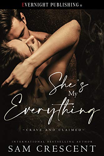 She's My Everything by Sam Crescent