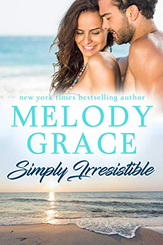 Simply Irresistible by Melody Grace
