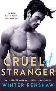The Cruelest Stranger by Winter Renshaw