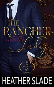 The Rancher and the Lady by Heather Slade