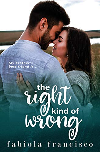 The Right Kind of Wrong by Fabiola Francisco