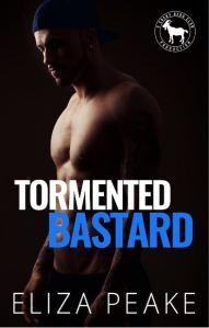 Cover Reveal Tormented Bastard by Eliza Peake