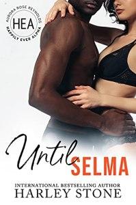 Until Selma by Harley Stone