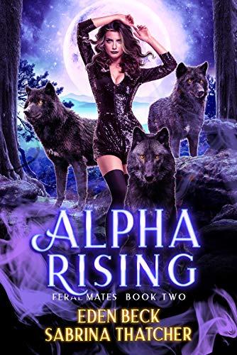 Alpha Rising by Sabrina Thatcher