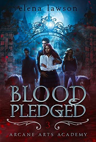 Blood Pledged by Elena Lawson