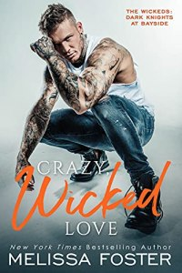 Crazy, Wicked Love by Melissa Foster