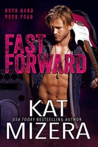 Fast Forward by Kat Mizera