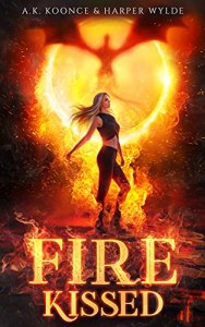 Fire Kissed by A.K. Koonce