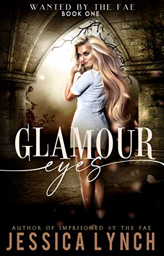 Glamour Eyes by Jessica Lynch