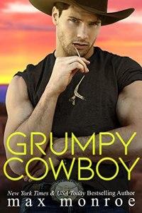 Grumpy Cowboy by Max Monroe