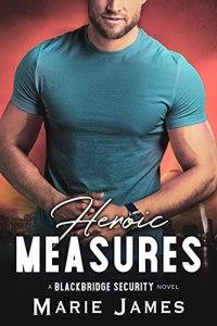 Heroic Measures by Marie James