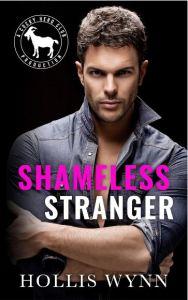 Shameless Stranger by Hollis Wynn