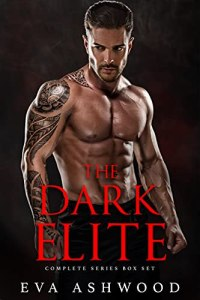 The Dark Elite: Complete Series by Eva Ashwood