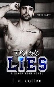 Tragic Lies by L A Cotton