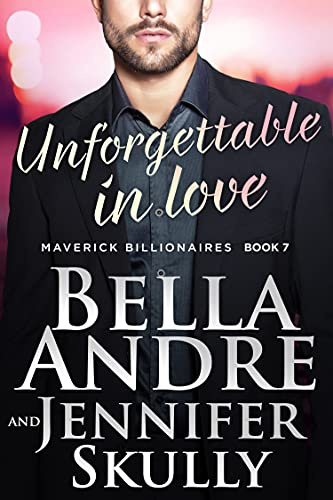 Unforgettable In Love by Bella Andre