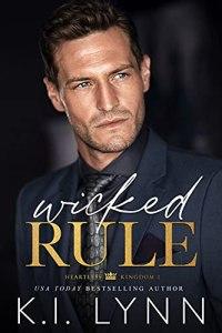 Wicked Rule by K.I. Lynn