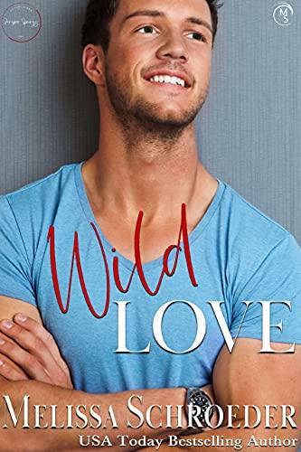 Wild Love by Melissa Schroeder