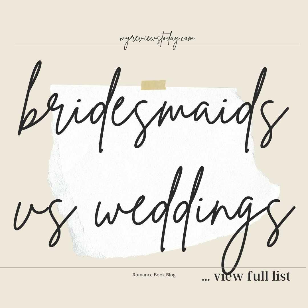 bridesmaids vs weddings