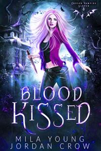 Blood Kissed by Mila Young