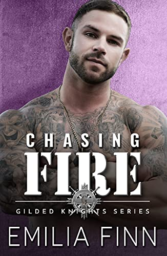 Chasing Fire by Emilia Finn
